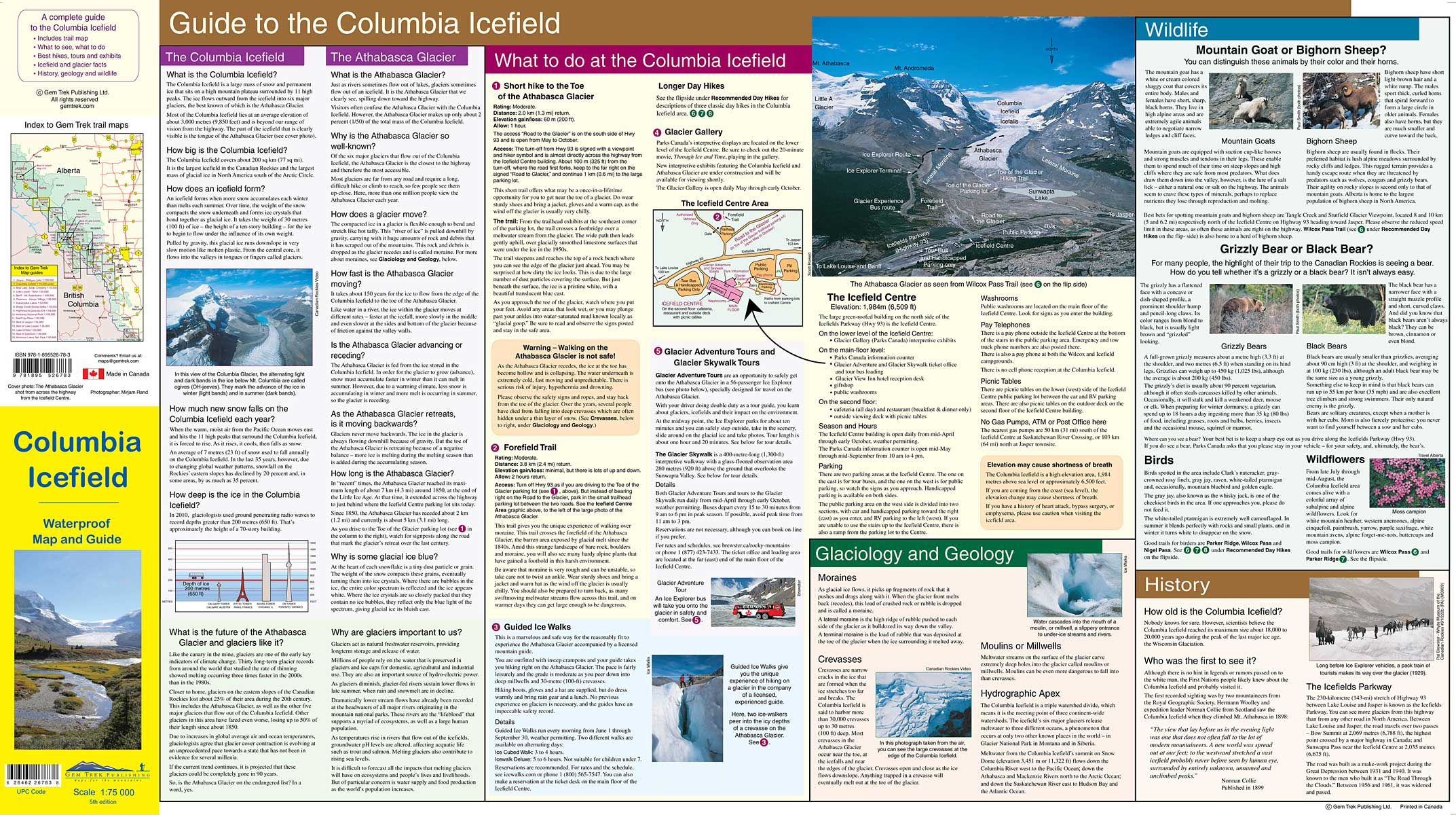 Columbia Icefield Map | Jasper National Park on athabasca falls map, jasper map, moraine lake map, banff national park map, lake louise ski resort map, canmore map, cowboy trail map, lethbridge map, marmot basin map, tioga road map, great divide mountain bike route map, milford road map, kananaskis country map, yellowhead highway map, sunwapta falls map, blue ridge parkway motorcycle map, taconic state parkway map, nova scotia map, bow valley parkway map, columbia icefields map,